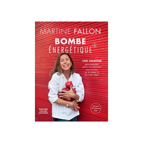 BOMBE ENERGÉTIQUE (n° 2) - Martine Fallon, Martine Fallon,