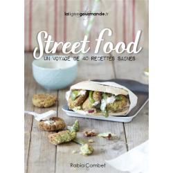 Street Food - Un tour du monde en 40 recettes saines