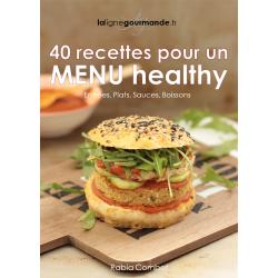 40 Recettes pour un menu healthy