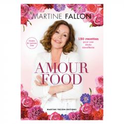 Amour Food - Martine Fallon